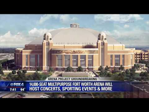 Fort Worth to break ground on new arena