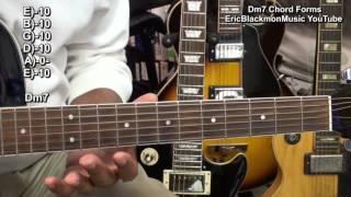 Dm7 Guitar Chord Shapes 5 Ways To Play Dm7 EricBlackmonMusicHD