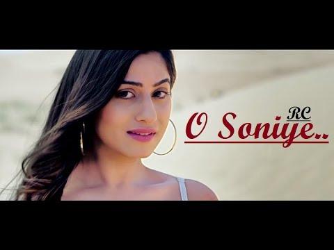 O Soniye: RC, Saarvi | Gourav Solanki | New Punjabi Song 2018 | Lyrics | Latest Punjabi Songs 2018