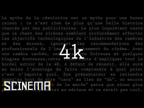 SCINEMA TECH #2 : 4K CACA