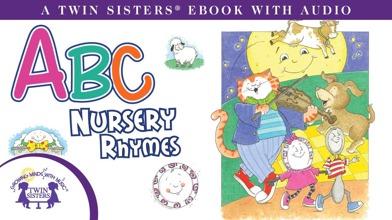 Abc Nursery Rhymes A Twin Sisters Ebook With Audio