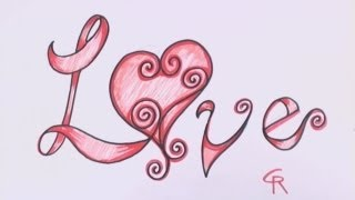 How to Draw Love in Fancy Letters - Curly Letters with a Heart CC