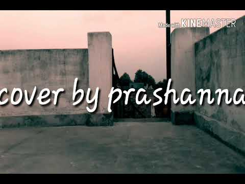 Bistarai Bistarai Rohit john Chettri ( cover ) by prashanna