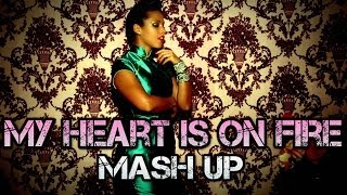 Alicia Keys & Demi Lovato & Rihanna & Nicki Minaj - My Heart Is On Fire (DJ Linuxis Mash Up)