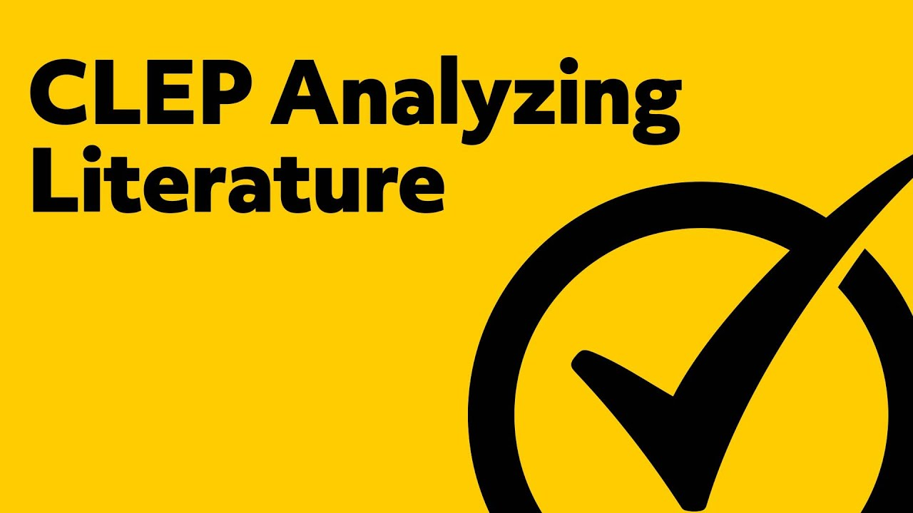 Free Practice Test: CLEP Analyzing and Interpreting Literature