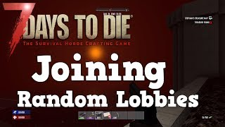 7 Days to Die   PS4 Live   Joining random lobbies Ep 1