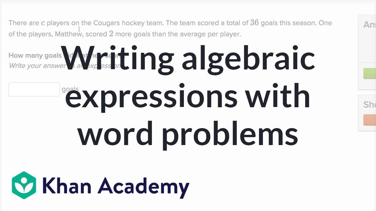 Writing expressions word problems (video)   Khan Academy [ 720 x 1280 Pixel ]