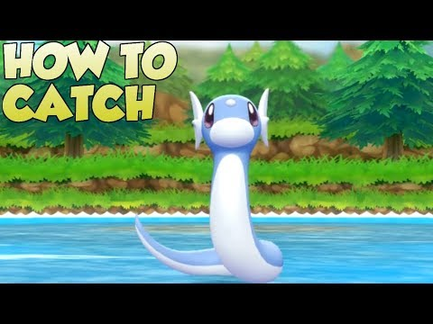 Pokemon Lets Go Pikachu and Eevee - How To Catch Dratini