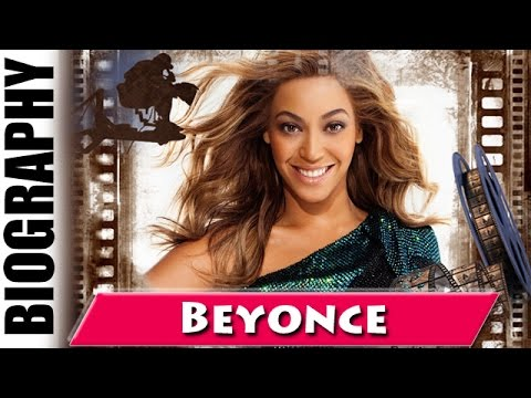 Queen B Beyonce  Biography and Life Story