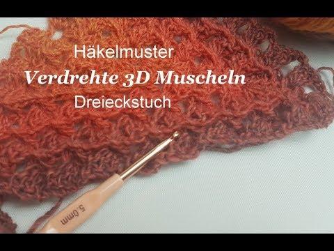 Häkelmuster Verdrehte 3d Muscheln Für Ein Dreieckstuch Kreativ