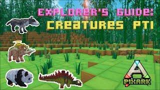 Explorers Guide : Creatures Pt1
