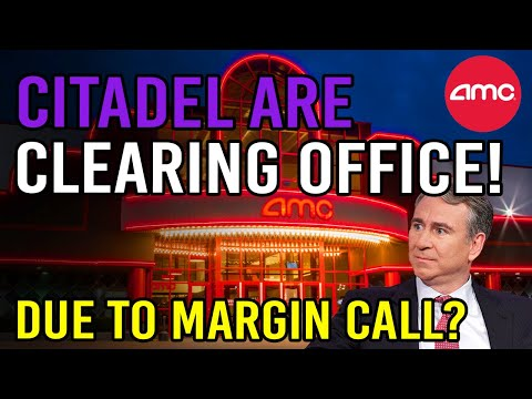 CITADEL CLEARING OUT THEIR OFFICE DUE TO MARGIN CALL? 🔥 - AMC Stock Short Squeeze Update