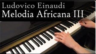 Ludovico Einaudi - Melodia Africana III - Piano
