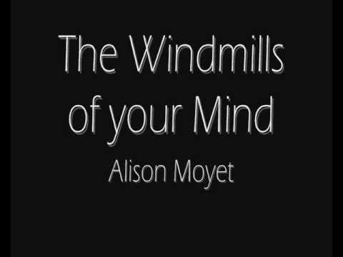 Windmills of Your Mind Alison Moyet - Lyrics