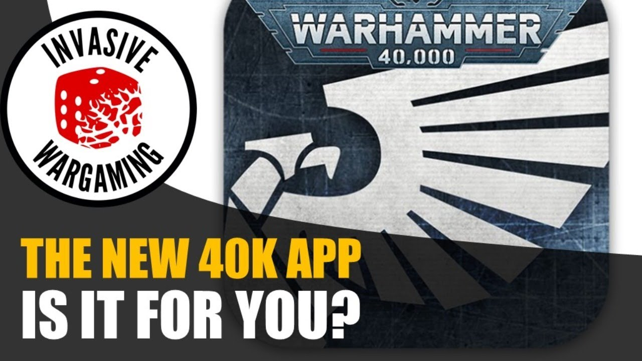 The New 40k App - Is it worth it?