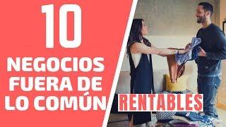 10 negocios fuera de lo común innovadores y rentables