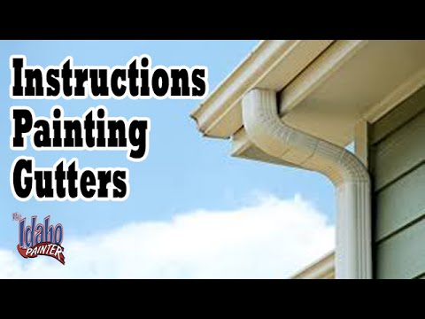 Diy Gutter Painting Hacks How To Paint Rain Gutters Exterior Painting Tips Youtube
