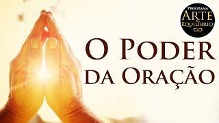 Arte do Equilíbrio -  O Poder da Oração - Alcides Melhado Filho - 23-01-2017 - Rádio Mundial