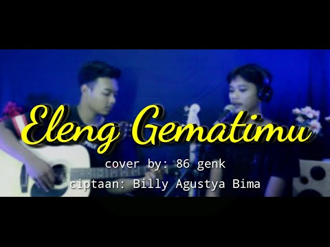 eleng-gematimu-cover-by-86-genk---86-official