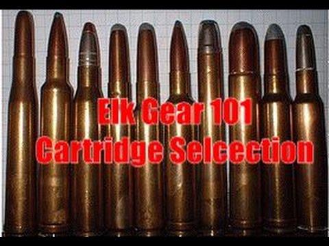 Elk Gear 101: Cartridge Selection