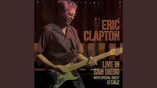 Layla (with J. J. Cale) (Live at Ipayone Center, San Diego, CA, 3/15/2007)