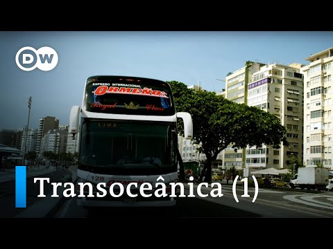 From Rio to Lima – Transoceânica, the world's longest bus journey (1/5) | DW Documentary