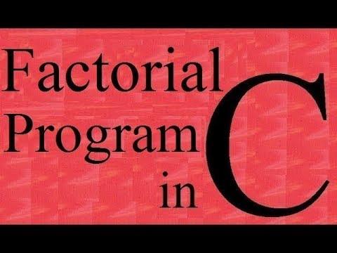 learn c language :C Programming Tutorial - Factorial program in C language (Program) thumbnail