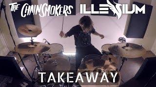 The Chainsmokers, ILLENIUM - Takeaw...