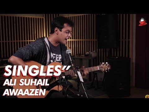 """SINGLES"""" // 5 // Ali Suhail - Awaazen"""