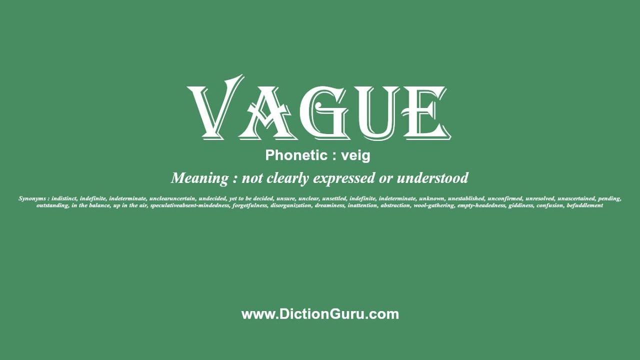 How To Pronounce Vague With Meaning Phonetic Synonyms And Sentence