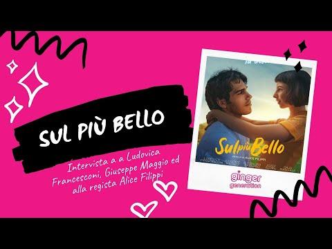 Sul più bello: intervista a Giuseppe Maggio, Ludovica Francesconi e Alice Filippi