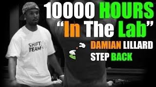"10000 Hours ""In The Lab"" (PREVIEW) - Damian Lillard step back tutorial"