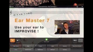 EAR MASTER 7 - Make RIDICULOUS progress in improvisation using your ear.