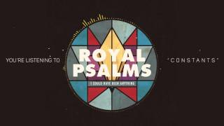 Watch Royal Psalms Constants video