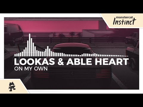 Lookas & Able Heart - On My Own [Monstercat Release]