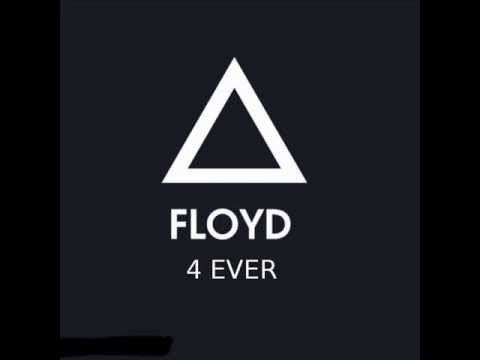 Floyd - 4 Ever (Original Mix) 2003