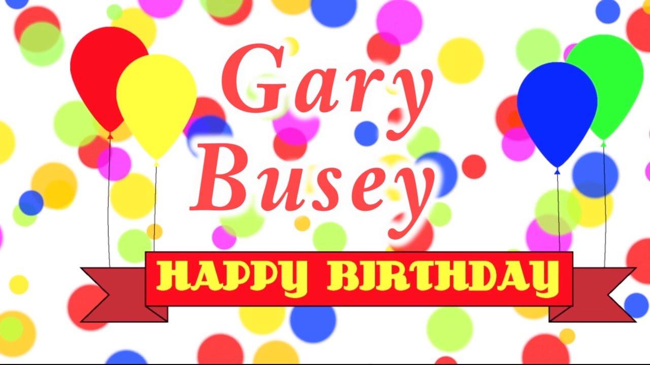 gary busey happy birthday