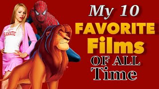 My 10 Favorite Films Of All Time