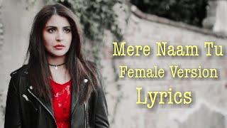mere-naam-tu-female-version