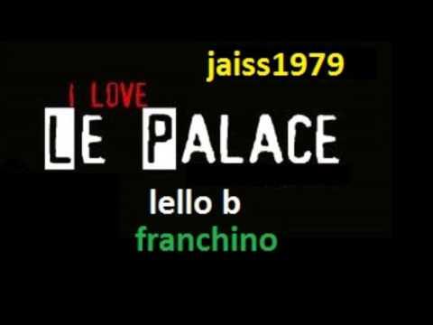 LE PALACE (26-02-1995) LELLO B vs FRANCHINO