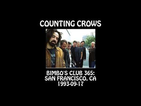 Counting Crows - 1993-09-17 - San Francisco, CA @ Bimbo's 365 Club [Audio] [SBD] mp3