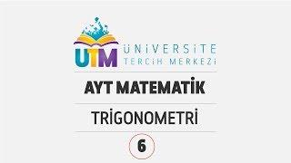 AYT MATEMATİK - TRİGONOMETRİ 6