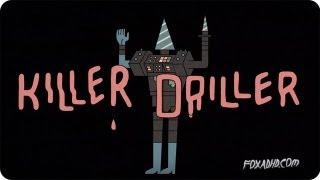 KILLER DRILLER