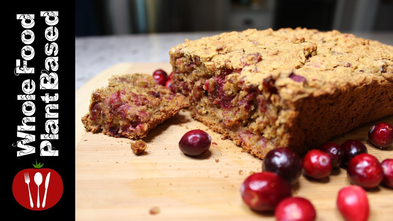 Plant Based Cranberry BreadGluten Sugar And Oil Free The Whole Food Recipes