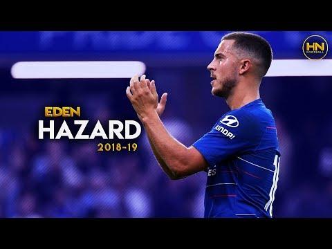 Eden Hazard – Chelsea & Belgium – Dribbling Skills & Goals – 2018/19 HD