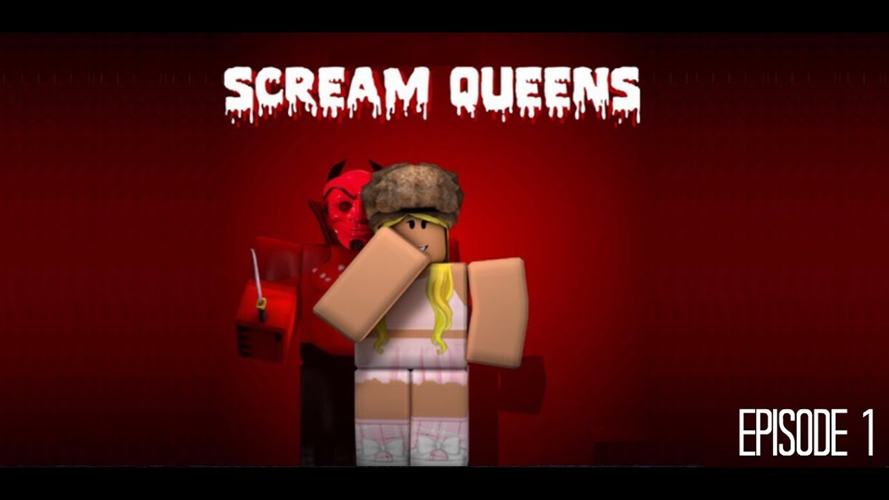 Scream Queens Roblox Series Ep 1 Youtube