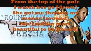 Flo Rida ft. Ke$ha~ Right Round lyrics onscreen