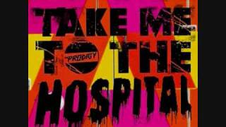 The Prodigy  - Take Me To The Hospital (Rusko Remix)