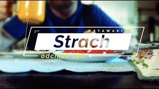 Wstawaki [#398] Strach