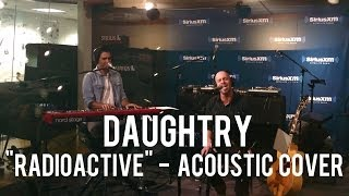 Repeat youtube video Daughtry - Radioactive (Acoustic Cover)